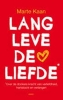 Marte Kaan,Lang leven de liefde