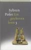 Sybren Polet,Een geschreven leven