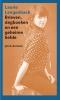 Laurie  Langenbach,Brieven, dagboeken en een geheime liefde
