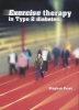 S.F.E. Praet,Exercise Therapy in Type 2 Diabetes