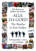 <b>Erik  Bindervoet, Robbert-Jan  Henkes</b>,Alle 214 goed. The Beatles in hun liedjes.