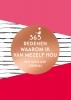 ,365 redenen waarom ik van mezelf hou