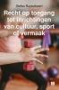 <b>Stefan  Ruysschaert</b>,Recht op toegang tot inrichtingen van cultuur, sport of vermaak
