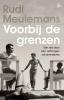 <b>Rudi  Meulemans</b>,Voorbij de grenzen