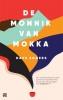 <b>Dave  Eggers</b>,De monnik van Mokka
