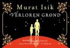 Murat  Isik,Verloren grond