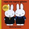 <b>Dick  Bruna</b>,Opa en opoe pluis opse rotjeknors