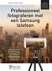 Studio Visual Steps,Professioneel fotograferen met een Samsung telefoon