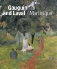 <b>Maite van Dijk, Joost van der Hoeven</b>,Gauguin and Laval in Martinique