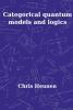 <b>C.  Heunen</b>,Categorical Quantum Models and Logics