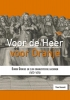 <b>Theo  Basoski</b>,Voor de Heer en voor Oranje