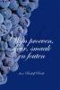 Rudolf  Pierik,Wijn proeven, geur, smaak en fouten