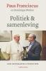 Paus  Franciscus, Dominique  Wolton,Politiek en samenleving