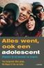 <b>Theo  Compernolle, Hilde  Lootens, Rob  Moggré, Theo  van Eerden</b>,ALLES WENT, OOK EEN ADOLESCENT (POD)
