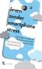 Alexander  Markowetz ,Leven zonder smartphonestress