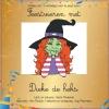 Veerle  Meuleman ,Feestvieren met Dieke de heks