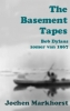 <b>Jochen  Markhorst</b>,The Basement Tapes