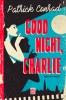 Patrick  Conrad ,Good night, Charlie
