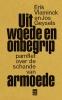 <b>Erik  Vlaminck, Jos  Geysels</b>,Uit woede en onbegrip