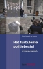 Dorian  Schaap Jan  Terpstra,Het turbulente politiebestel