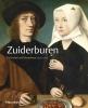 <b>*  Buijsen, Katlijne van der Stighelen, Charlotte  Wytema</b>,Zuiderburen - Portretten uit Vlaanderen, 1400-1700