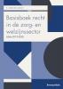 ,Basisboek recht in de zorg- en welzijnssector 2019-2020