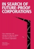 <b>Geleyn  Meijer, Artemus  Nicholson, Ruurd  Priester</b>,In Search Of Future-Proof Corporations