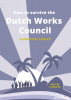 Walter  Landwier,How to Survive the Dutch Works Council