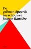 Jacques  Ranciere,De geemancipeerde toeschouwer