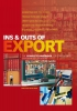 <b>Klaas  Knies, Piet  Roos</b>,Ins en outs of export