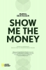 Marcel  Beerthuizen,Show me the money