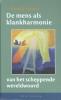 <b>Rudolf  Steiner</b>,De mens als klankharmonie van het scheppende wereldwoord