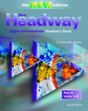New Headway English Course. Upper-Intermediate. Students Book Part A. New Edition