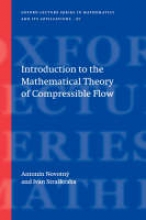 Antonin Novotny,   Ivan Straskraba Introduction to the Mathematical Theory of Compressible Flow