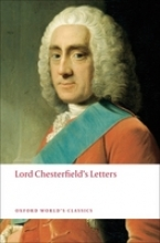 Chesterfield, Philip Dormer Stanhope Lord Chesterfield`s Letters