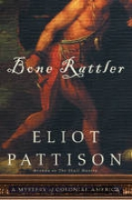 Pattison, Eliot Bone Rattler
