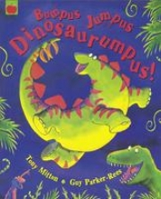 Mitton, Tony Bumpus Jumpus Dinosaurumpus