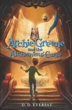 Everest, D. D. Archie Greene and the Alchemists` Curse