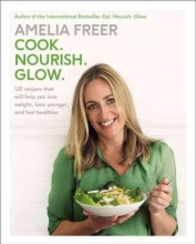 Freer, Amelia Cook. Nourish. Glow.