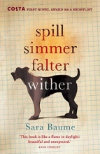 Baume, Sara Spill Simmer Falter Wither