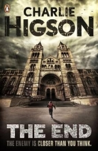 Charlie Higson The End (The Enemy Book 7)