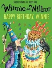 Thomas, Valerie Winnie and Wilbur: Happy Birthday, Winnie