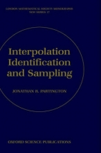 Jonathan R. (Reader in Functional Analysis and Systems Theory, Reader in Functional Analysis and Systems Theory, University of Leeds) Partington Interpolation, Identification, and Sampling