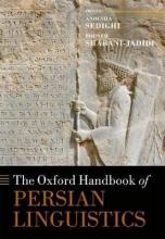 Sedighi, Anousha The Oxford Handbook of Persian Linguistics