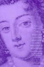 De Scudery, Madeleine Selected Letters, Orations and Rhetorical Dialogues