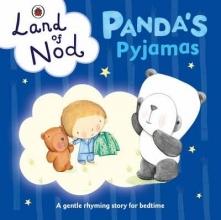 Dungworth, Richard Panda`s Pyjamas: A Ladybird Land of Nod Bedtime Book