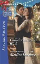 Lovelace, Merline Callie`s Christmas Wish