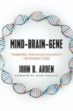 John B. Arden Mind-Brain-Gene