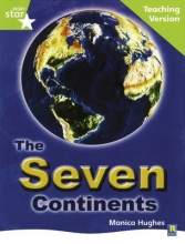 Rigby Star Guided Lime Level: The Seven Continents Teaching Version