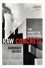 Calder, Barnabas Raw Concrete